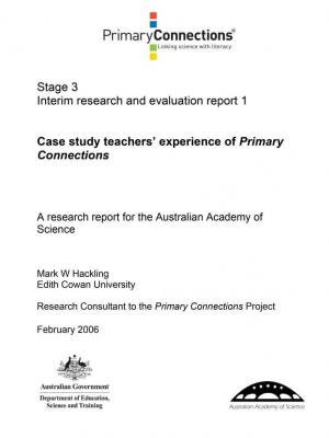 Case study teachers' experience of Primary Connections